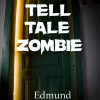 The Tell-Tale Zombie – short story