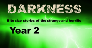 Flashes of Darkness – Year 2