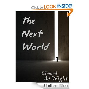 The Next World by Edmund de Wight