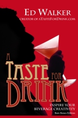 A Taste For Drink Bare Bones Edition